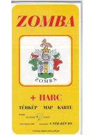 Térkép: Zomba, Harc